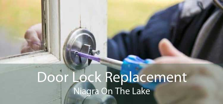 Door Lock Replacement Niagra On The Lake